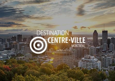 Témoignage Destination Centre Ville Montréal