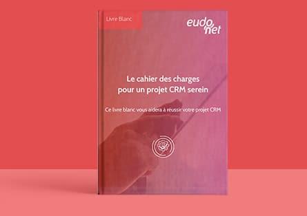 Livre Blanc cahier des charges CRM